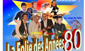 LA FOLIE DES ANNEES 80